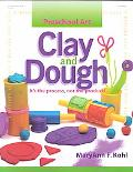 Clay and Dough It's the Process, Not the Product!
