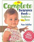 Complete Resource Book for Toddlers and Twos Over 2000 Experiences and Ideas