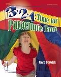 3-2-1 : Time for Parachute Fun!