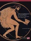 The Symposium in Context: Pottery from a Late Archaic House near the Athenian Agora (Hesperi...