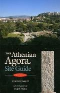 Athenian Agora A Guide To The Excavations And Museum