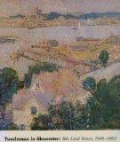 Twachtman in Gloucester: His Last Years, 1900-1902