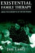 Existential Family Therapy