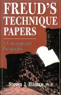 Freud's Technique Papers A Contemporary Perspective