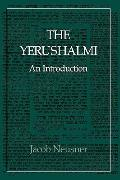 Yerushalmi--The Talmud of the Land of Israel An Introduction