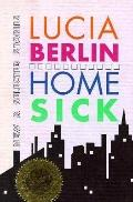 Homesick New and Selected Stories