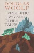 Hypocritic Days & Other Tales