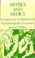 Mystics and Medics A Comparison of Mystical and Psychotherapeutics Encounters