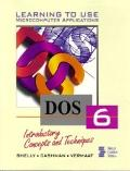 DOS 6.0 Introductory Concepts and Techniques: LTU Microcomputer Applications