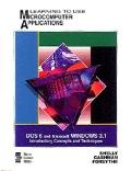 Learning to Use Microcomputer Applications: DOS 6 and Microsoft Windows 3.1