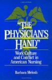 The Physician's Hand: Nurses and Nursing in the Twentieth Century