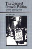 The Crisis of Growth Politics: Cleveland, Kucinich, and the Challenge of Urban Populism