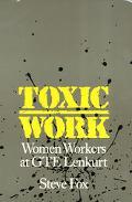 Toxic Work Women Workers at Gte Lenkurt
