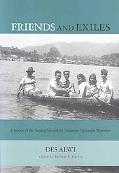 Friends and Exiles: A Memoir of the Nutmeg Isles and the Indonesian Nationalist Movement