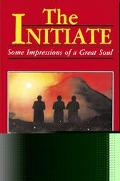 Initiate: Some Impressions of a Great Soul