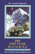 One Year Manual: Twelve Steps to Spiritual Enlightenment - Israel Regardie - Paperback - REV...