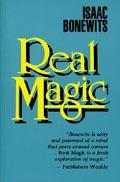 Real Magic An Introductory Treatise on the Basic Principles of Yellow Light