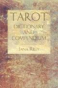 Tarot Dictionary & Compendium