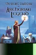 The Secret Tradition in Arthurian Legend - Gareth Knight - Paperback