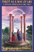Tarot As a Way of Life A Jungian Approach to the Tarot