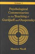 Psychological Commentaries on the Teaching of Gurdjieff and Ouspensky, Vol. 1