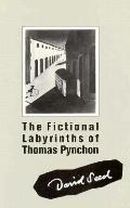Fictional Labyrinths of Thomas Pynchon