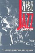 Guide to Classic Recorded Jazz