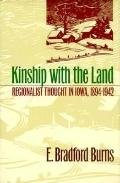 Kinship With the Land Regionalist Thought in Iowa, 1894-1942