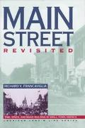 Main Street Revisited Time, Space and Image Building in Small-Town America