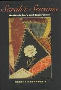 Sarah's Seasons: An Amish Diary and Conversation