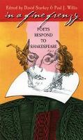 In a Fine Frenzy Poets Respond to Shakespeare