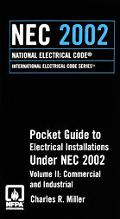 Pocket Guide to Electrical Installations Under NEC 2002 Commercial and Industrial