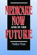 Medicare Now+in the Future