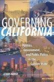 Governing California: Politics, Government, and Public Policy in the Golden State