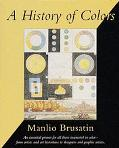 A History of Colors - Manlio Brusatin - Paperback