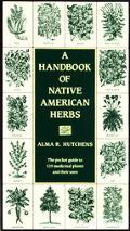 Handbook of Native American Herbs