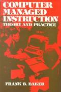 Computer Managed Instruction: Theory and Practice