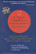 Webster's Third New International Dictionary Since 1847 the Ultimate Word Authority for Scho...