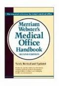 Merriam-Webster's Medical Office Handbook