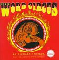 Word Circus A Letter-Perfect Book
