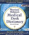 Merriam-Webster's Medical Desk Dictionary