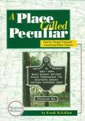 Place Called Peculiar Stories About Unusual American Place-Names
