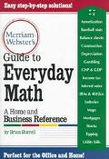 Merriam-Webster's Guide to Everyday Math A Home and Business Reference