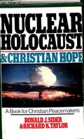 Nuclear Holocaust and Christian Hope - Ronald J. Sider - Paperback