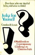 Judge for Yourself: A Workbook on Contemporary Challenges to Christian Faith