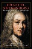 Emanuel Swedenborg: Visionary Savant in the Age of Reason (Swedenborg Studies)