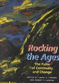 Rocking the Ages The Pulse of Continuity and Change