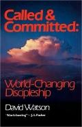Called and Committed: World-Changing Discipleship - David Watson - Paperback