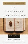 Christian Imagination The Practice of Faith in Literature and Writing