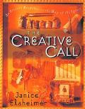 Creative Call An Artist's Response to the Way of the Spirit